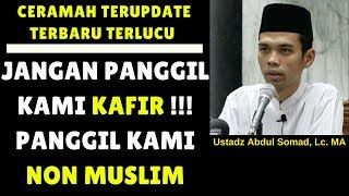 Video Jangan panggil kami kafir !!! Cukup panggil kami Non Muslim - Ustadz Abdul Somad, Lc. MA MP3, 3GP, MP4, WEBM, AVI, FLV Mei 2018