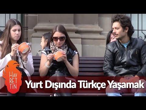 Yurt Dışında Türkçe Yaşamak