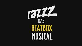 RAZZZ DAS BEATBOXMUSICAL - Trailer