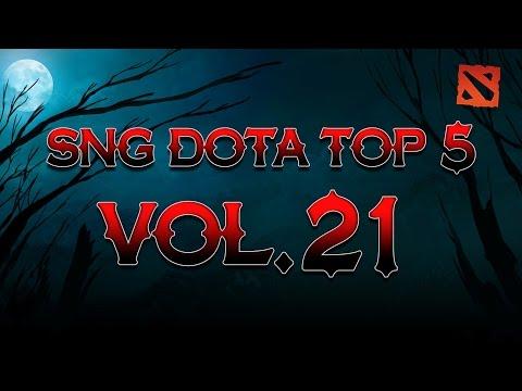 SNG Dota Top 5 vol.21