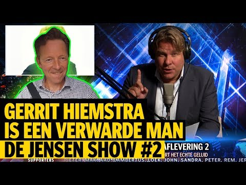 GERRIT HIEMSTRA IS EEN VERWARDE MAN - DE JENSEN SHOW