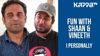 Video Vineeth Sreenivasan & Shaan Rahman - I Personally - Kappa TV MP3, 3GP, MP4, WEBM, AVI, FLV Oktober 2018