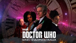 Finally, after days of intense editing, and completely redrafting, I am able to upload my Doctor Who Series 10 Ultimate Trailer. It covers all series 10 episodes from 'The Pilot' to 'The Doctor Falls'. I put quite a lot of effort into it so I hope you all like it.Don't forget to like, comment and subscribe.Thanks to DWhUnreleased for the unscored audio.No copyright infringement intended, all content belongs to the BBC.