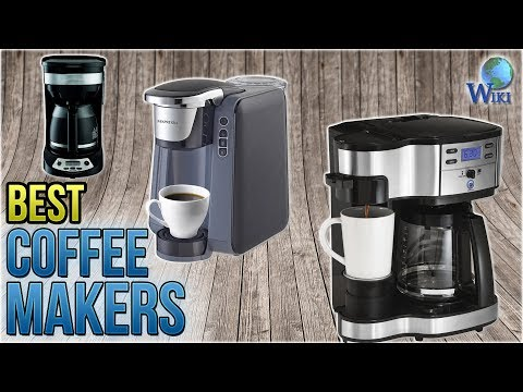 10 Best Coffee Makers 2018