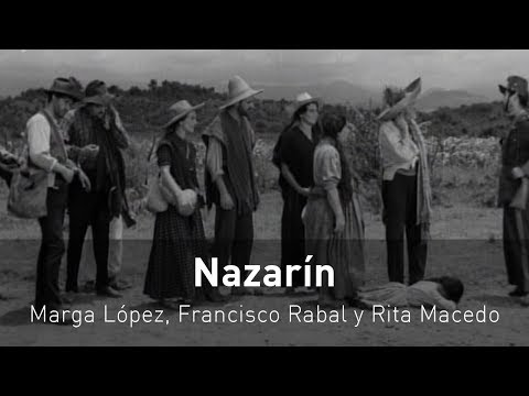 Nazarín, 1959.  -Película completa- Francisco Rabal, Marga López y Rita Macedo.