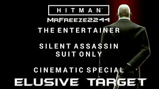 Silent Assassin Suit Only showcase of the last elusive target, elusive target #26 The Entertainer in MarrakeshLink to the video on never failing an Elusive Target ever again:https://youtu.be/HFOZrcSdDugHitman - Elusive Targets Full Playlist: https://www.youtube.com/playlist?list=PLdeeW1xZ0DlOHMUep4iWGWsmjnd1F2i33Subscribe if you're new to the channel for more episodes. Thank you very much for watching and i'll see you in the next video, cheers :)To support the channel become a patron:https://youtu.be/y5L8velWHGwClick the link for more info regarding donating to me and supporting the channel to help me get the equipment i need to make content covering older hitman series and splinter cell series:http://www.patreon.com/MrFreeze2244Current Patrons:Timothy PhanPlayerx54Nathan HoodKevin SaintDavid ParrottTom FennessyRodney MooreEddie ShanksKing OsirisPhillippe LesquinMiles WeaverChris MartinBishop NelsonTim TimsenRay DukeBerian WilliamsMatt JaggermouthDan CarterJonathan PletschEric HugginsPeter BlightanNick TaylorSean RubinHarnaam JandooSpeedsterRunner214Travis KessingerTrickyAndrew ZhangKateRachel van der Meer (Miss Stabby)Follow me on Twitter: http://www.twitter.com/MrFreeze2244Join my new Discord server:https://discord.gg/x7eM5VyFollow me on Twitch:http://twitch.tv/MrFreeze2244Add me on PSN: freeze2244 or Mr-Freeze-2244