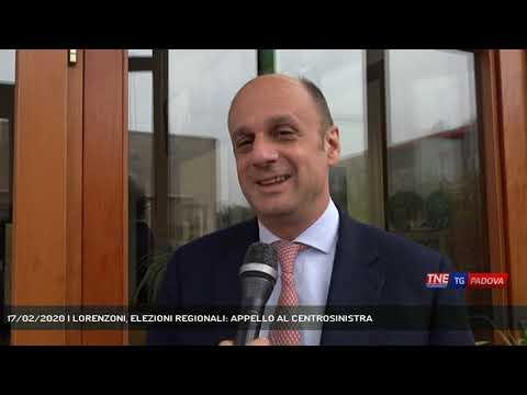17/02/2020 | LORENZONI, ELEZIONI REGIONALI: APPELLO AL CENTROSINISTRA