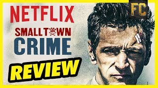 Nonton Small Town Crime Review   Good Movies To Watch On Netflix Moive Reivew   Flick Connection Film Subtitle Indonesia Streaming Movie Download