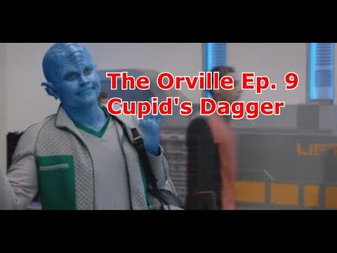 The Orville Ep. 9: Cupid's Dagger