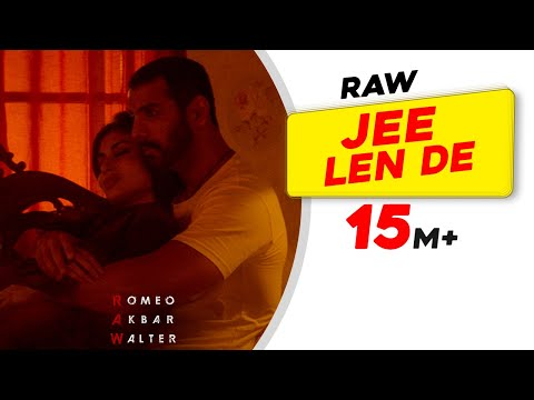 Jee Len De | Mohit Chauhan | RAW | John Abraham | Mouni Roy | Jackie Shroff