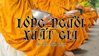 Lòng Người Xuất Gia - Thích Thiện Thuận (2013)