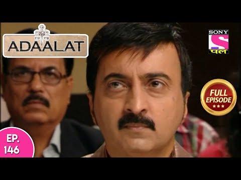 Adaalat - Full Episode 146 - 02nd June, 2018