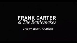 Frank Carter & The Rattlesnakes 'Modern Ruin'