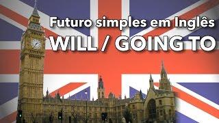 O futuro simples em Inglês - Will e Going to