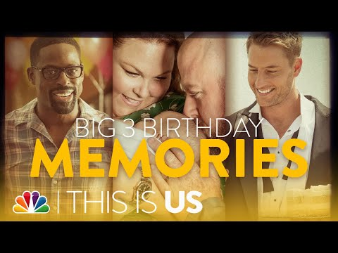 The Big 3 Birthday Journey - This Is Us