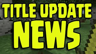 Minecraft PS3, PS4, Xbox - TITLE UPDATE NEWS 1.8 Update (Confirmed News)