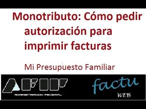 Monotributo: cómo autorizar impresión de facturas
