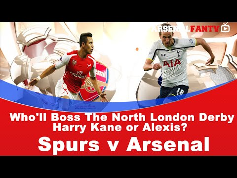 Who'll Boss The North London Derby Harry Kane or Alexis?  | Spurs v Arsenal (видео)