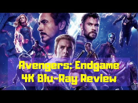 Avengers Endgame 4K Blu-ray Review