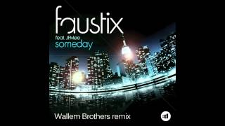 Faustix Ft. Jfmee - Someday (wallem Brothers Remix) Teaser [out Now]
