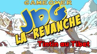 Video JDG la revanche - Tintin au tibet MP3, 3GP, MP4, WEBM, AVI, FLV November 2017