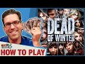 Dead Of Winter - How To Play