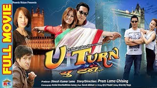 Video U Turn || यु-ट्रन || Nepali Full Movie 2018 || | Prem lama / Etisha Nembang MP3, 3GP, MP4, WEBM, AVI, FLV Juli 2018