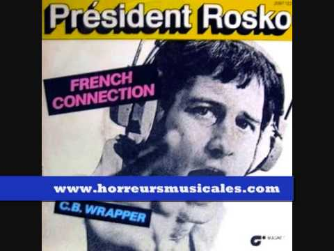 PRESIDENT ROSKO - FRENCH CONNECTION