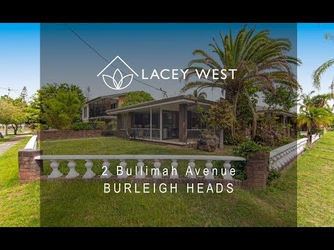2 Bullimah Avenue, Burleigh Heads, Gold Coast, Queensland.