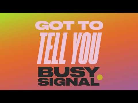 Busy Signal - Got To Tell You (Zum Zum) | Official Audio
