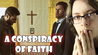 A Conspiracy Of Faith   Movie Review