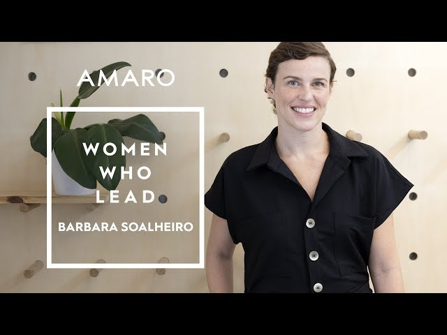 Women Who Lead | Ep. 6 - Bárbara Soalheiro - Amaro
