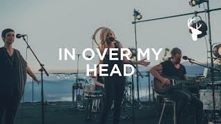 In Over My Head (LIVE) - Jenn Johnson   We Will Not Be Shaken
