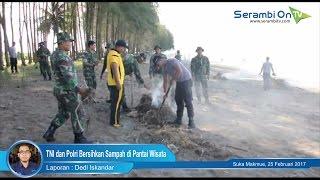 TNI dan Polri Bersihkan Sampah di Pantai Wisata Nagan Raya