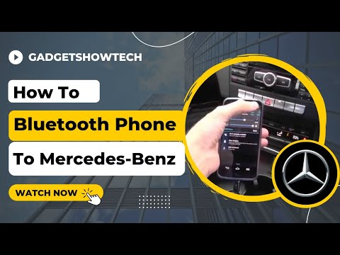 How To Bluetooth Mercedes-Benz Pairing phone Connect with C, E, GLK & S-class How-To
