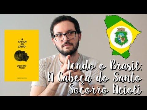 Projeto Lendo o Brasil - Ceará: Cabeça do Santo - Socorro Acioli