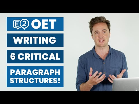 E2 OET Writing - 6 Critical Paragraph Structures
