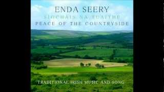 "Download Lagu Enda Seery ""Traditional Irish Music and Song"" ""Síocháin na Tuaithe"" Mp3"