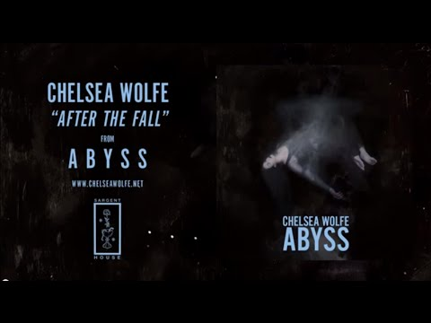 Chelsea Wolfe - After The Fall lyrics