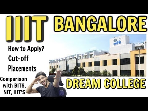IIIT Bangalore | Admission + Placements + Everything Else | Comparison With NIT's, BITS , IIIT 's