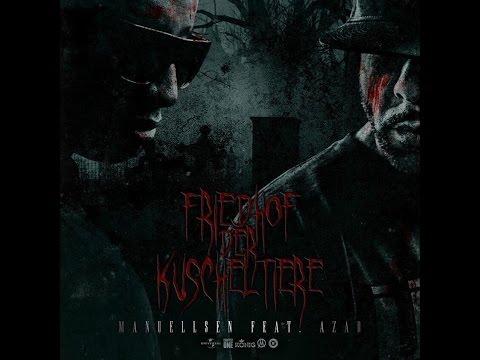 Manuellsen feat. Azad - Friedhof der Kuscheltiere Audio