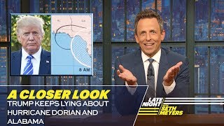 Video Trump Keeps Lying About Hurricane Dorian and Alabama: A Closer Look MP3, 3GP, MP4, WEBM, AVI, FLV September 2019
