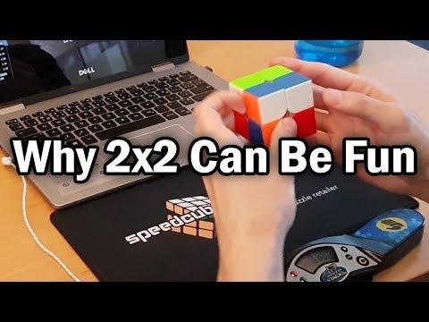 Why 2x2 Can Be Fun