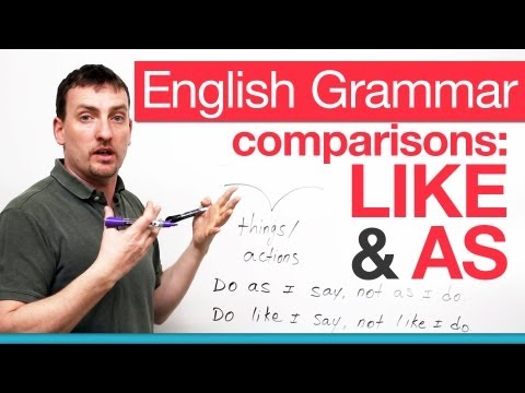 like - http://www.engvid.com This lesson is not like others. You can compare with 'more', but can you do it with 'like' or 'as'? This lesson will help you compare t...