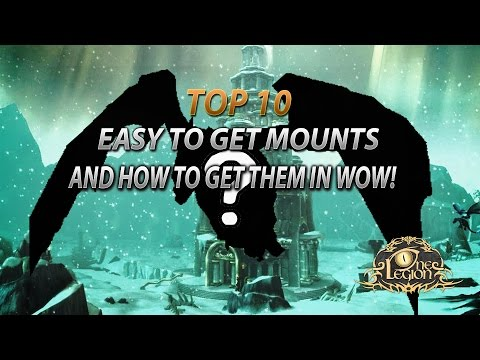 Top 10 Easy Mounts To Get And How To Get Them in World of Warcraft (видео)