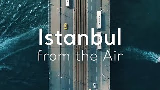 Video Turkey.Home - Istanbul from the Air MP3, 3GP, MP4, WEBM, AVI, FLV September 2018