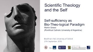 "Self Conference: Martin Grassi, ""Self-sufficiency as Bio-Theo-logical Paradigm"""