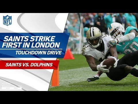 Video: Drew Brees Leads New Orleans on First TD Drive | Saints vs. Dolphins | NFL in London
