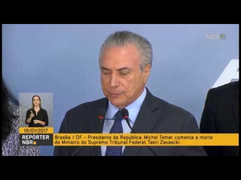 Presidente Temer lamenta morte do ministro do STF Teori Zavascki
