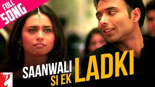 Nonton Saanwali Si Ek Ladki   Full Song   Mujhse Dosti Karoge   Hrithik   Kareena   Rani   Uday Film Subtitle Indonesia Streaming Movie Download